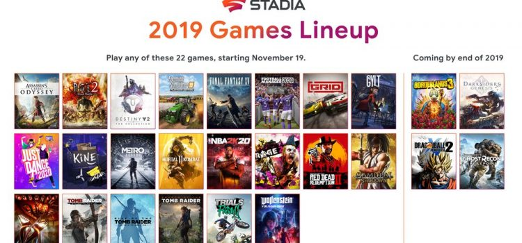 Stadia launches with 22 titles on day one
