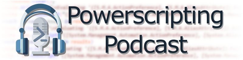 episode-335-–-powerscripting-podcast-–-mike-kanakos-and-guest-host-adil-leghari