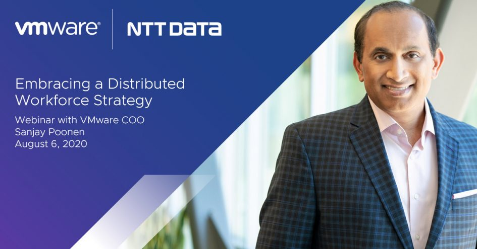 how-do-you-make-the-most-of-your-distributed-workforce?-sanjay-poonen-and-ntt-data-discuss-on-august-6