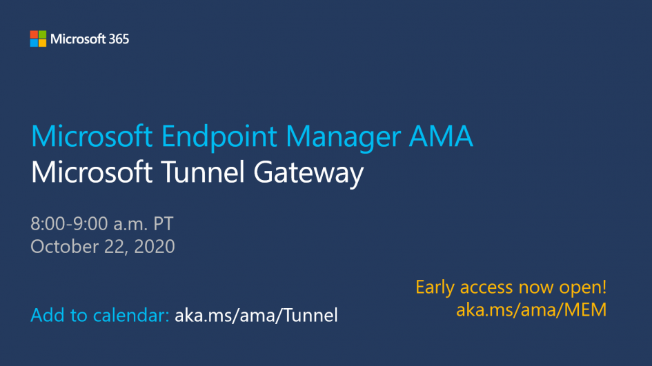 early-access-is-now-open!-microsoft-tunnel-ama-–-october-22,-2020