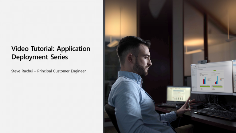 Video Tutorial: Client Experience 1 – Application Deployment Part 4