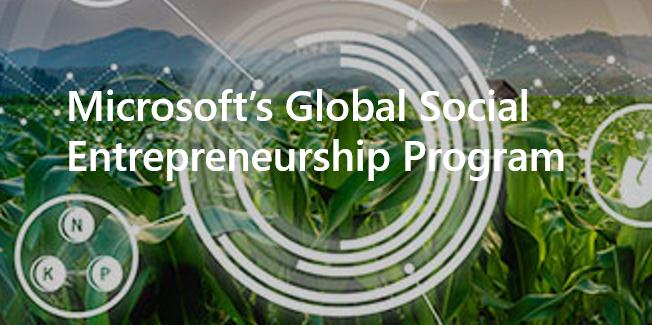 Creating a world of good: A celebration of Microsoft's Global Social Entrepreneurship Program